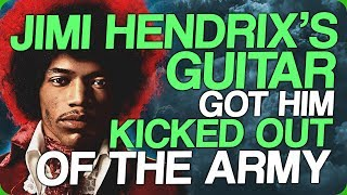 Jimi Hendrix's Guitar Got Him Kicked Out Of The Army