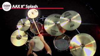 """SABIAN 8"""" AAX Splash Product Demo"""