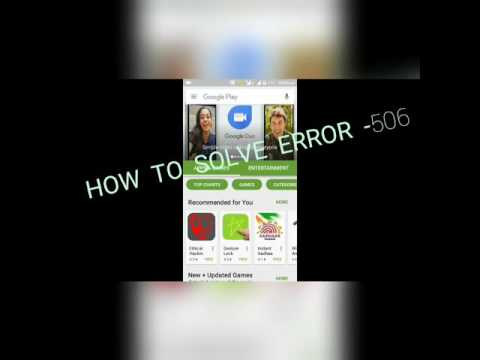 How To Solve Error -506 Play Store