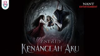 ASTRID - KENANGLAH AKU (Ost THE SACRED RIANA – Official music video)