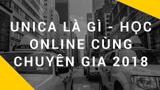 Unica là gì | Học online cùng chuyên gia 2018