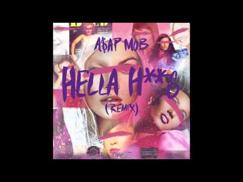 A$AP Mob - Hella Hoes (Remix Ft. Aston Matthews & Danny Brown)