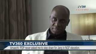 TV360 EXCLUSIVE: MY PROBLEMS WITH PRESIDENT JONATHAN - Amaechi