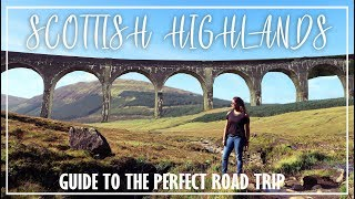 TOP 7 THINGS TO DO IN SCOTTISH HIGHLANDS  - TRAVEL GUIDE SCOTLAND