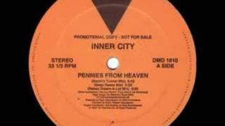 Inner City - Pennies From Heaven (Reese Dream-A-Lot Mix) [1992]