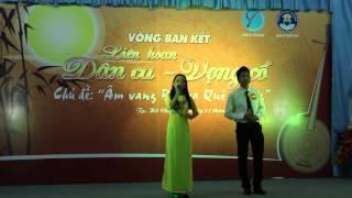 Liên hoan Dân ca - Vọng cổ 2015 : Nét Duyên Thầm : Nguyễn Lệ Trinh - Đặng Quốc Huy