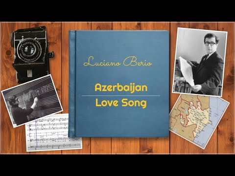 Azerbaijan love song de Berio (Folksongs)