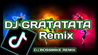 DJ Gratata (DJ BossMike Remix) Tik Tok Bomb Fvnky Night | DJ Ratatata | Full Bass