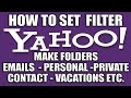 How to Filter Emails in Yahoo - Yahoo Email Services