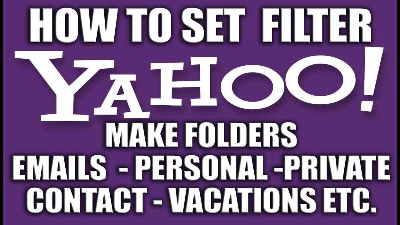 How To Filter Emails In Yahoo  Yahoo Email Services