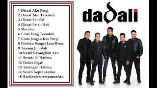 Download lagu KUMPULAN LAGU MP3 DADALI BAND PALING GALAU FULL