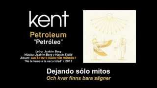 """KENT — """"Petroleum"""" (Subtítulos Español - Sueco)"""