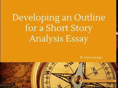 Developing an Outline for a Short Story Essay