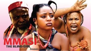 mmasi the blind girl season 2 2016 latest nigerian nollywood movie
