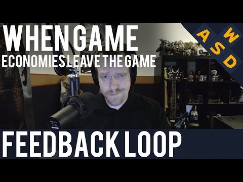 When Game Economies Leave The Game   Feedback Loop By Tarmack