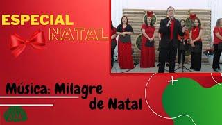 ESPECIAL DE NATAL - O maior presente - Música: Milagre de Natal