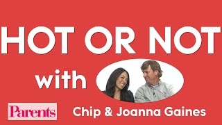 Chip and Joanna Gaines: Hot or Not | Parents