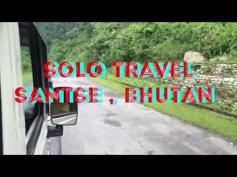 Solo Travel / SAMTSE /BHUTAN