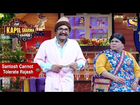 Santosh Cannot Tolerate Rajesh - The Kapil Sharma Show