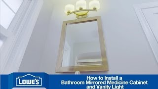 How To Install A Bathroom Vanity Mirror & Light