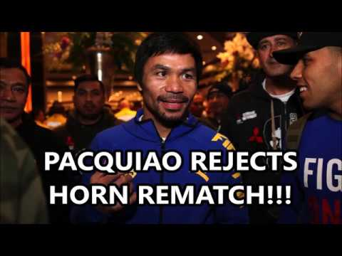 MANNY PACQUIAO TURNS DOWN JEFF HORN REMATCH!!!