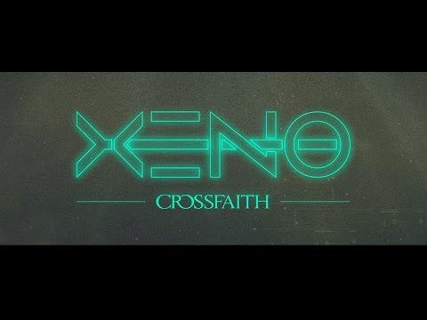 Crossfaith - 'Xeno' (Official Lyric Video)
