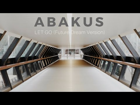 Abakus - Let Go (Future Dream Version)