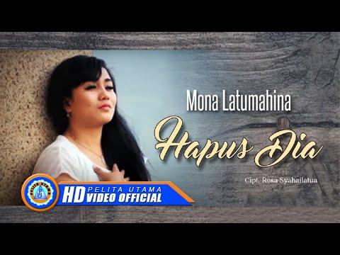 Mona Latumahina - HAPUS DIA