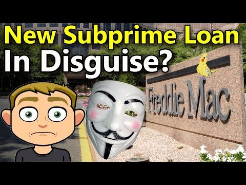 New Subprime Loan in Disguise? Freddie Mac Home Possible Mortgage Loan 2018