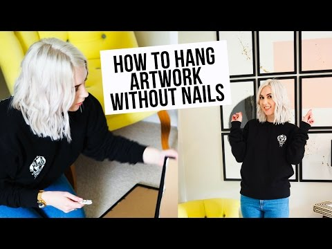 HOW TO HANG PICTURES WITHOUT NAILS - YouTube
