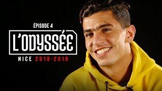 L'Odyssée : OGC Nice 2018-2019 | Épisode 4