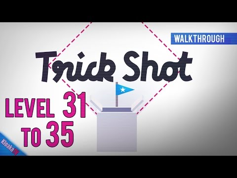 Trick Shot  - Level 31 to 35 - Perfect Walkthrough