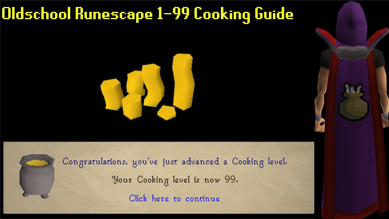 1 99 cooking guide osrs