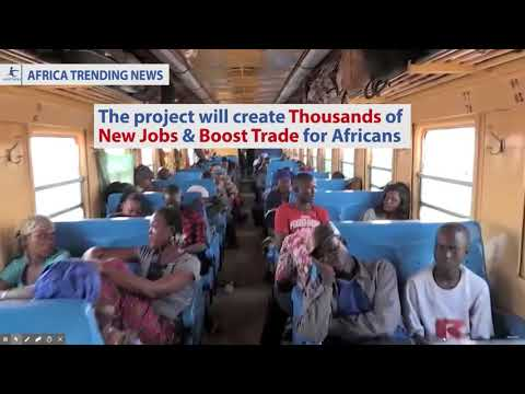 Africa is Building The Longest Rail Line In The World