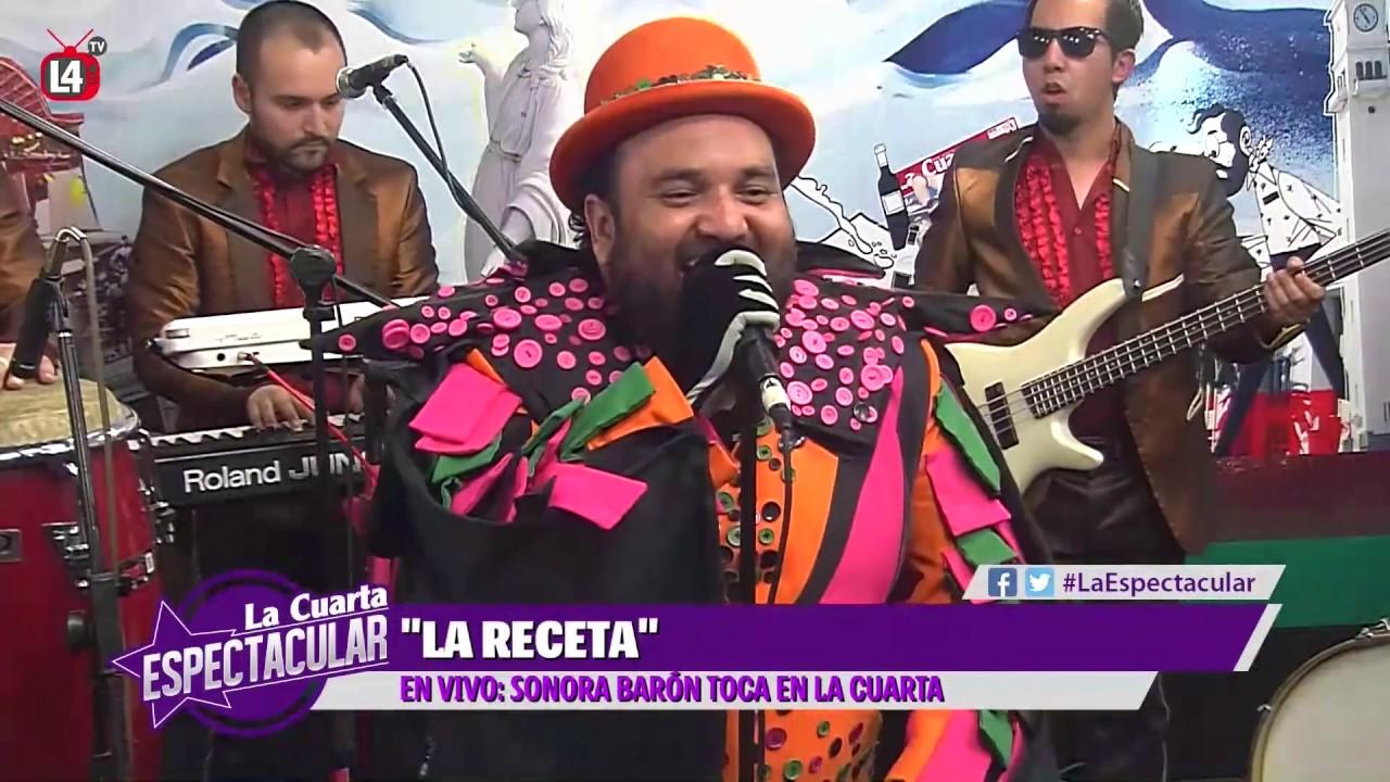 Sonora Baron - La Receta [EN VIVO] La Cuarta Cibernética - YouTube