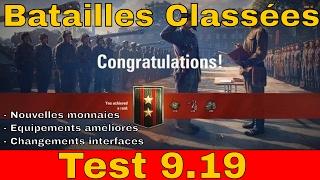 [WoT FR] 9.19 Les batailles Classées - Serveur Test - World of Tanks (français)