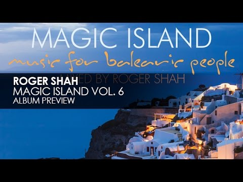 Roger Shah - Magic Island, Vol. 6 (Preview)