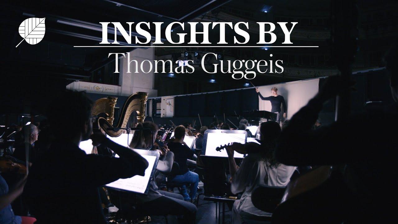 INSIGHTS BY Thomas Guggeis   Staatsoper Unter den Linden