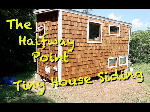 Tiny House Cedar Shake Siding 3 YouTube