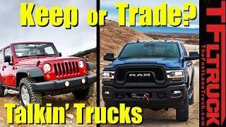 Keep the Jeep, or Buy a Ram Power Wagon?   Talkin' Trucks #32