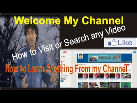 How to Visit or Search and Operate my Channel /100% Trusted Site