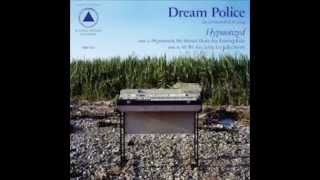 Dream Police   Hypnotized