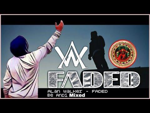 Alan Walker - Faded  (Be Andi Mixed) #bnd