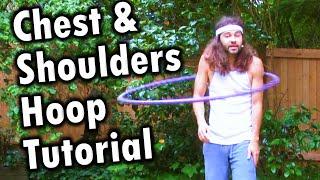 Beginner Hula Hoop Tricks Vol. 3: Chest Hooping Torso & Shoulders Tutorial