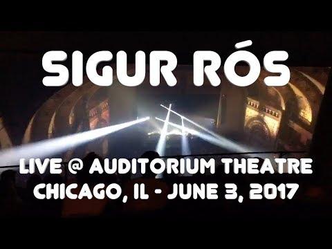 Sigur Rós - Festival - Live @ Auditorium Theatre, Chicago, IL (6-3-2017)