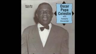 born Jan.1, 1884 Oscar Papa Celestin