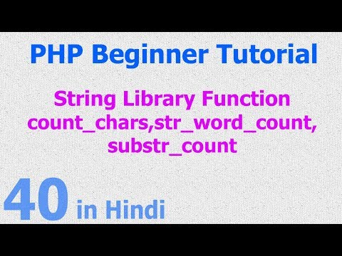 40 - PHP String Function - count character, words, key as position, words as array