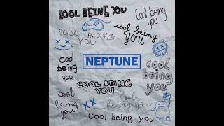 Смотреть клип Neptune - Cool Being You