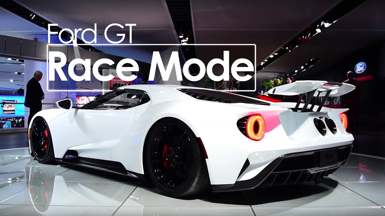 Ford Gt Entering Race Mode Exclusive First Look