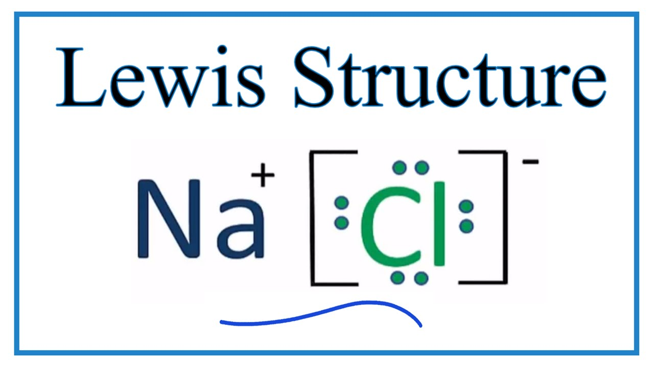 How to Draw the Lewis Dot Structure for NaCl: Sodium chloride - YouTubeYouTube